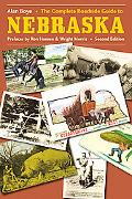 Complete Roadside Guide to Nebraska And Comprehensive Description of Items of Interest to On...