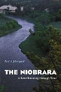 Niobrara A River Running Through Time