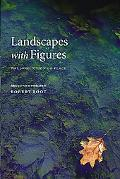 Landscapes With Figures The Nonfiction of Place