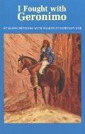 I Fought with Geronimo - Jason Betzinez - Paperback