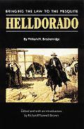 Helldorado Bringing the Law to the Mesquite