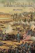 Citizen-Soldier The Memoirs of a Civil War Volunteer