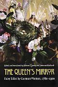 Queen's Mirror Fairy Tales by German Women, 1780-1900