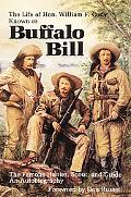 Life of Hon. William F. Cody/Buffalo Bill An Autobiography