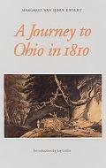 Journey to Ohio in 1810 As Recorded in the Journal of Margaret Van Horn Dwight
