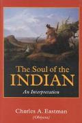 Soul of the Indian An Interpretation