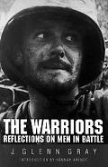 Warriors Reflections on Men in Battle