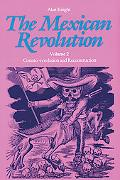 Mexican Revolution Counter-Revolution and Reconstruction
