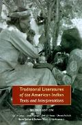 Traditional Literatures of the American Indian Texts and Interpretations