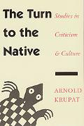 Turn to the Native Studies in Criticism and Culture