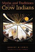 Myths and Traditions of the Crow Indians