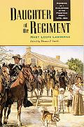 Daughter of the Regiment Memoirs of a Childhood in the Frontier Army, 1878-1898