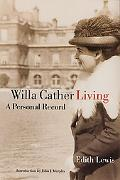 Willa Cather Living A Personal Record