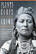 Plenty-Coups Chief of the Crows