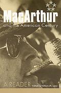 Macarthur and the American Century A Reader