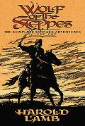 Wolf of the Steppes The Complete Cossack Adventures