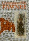Ceremonies of the Pawnee