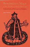 Renaissance Magic and the Return of the Golden Age The Occult Tradition and Marlowe, Jonson,...