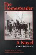 Homesteader A Novel