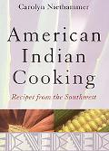 American Indian Cooking Recipes from the Southwest