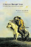 Journey Through Texas Or A Saddle-trip On The Southwestern Frontier