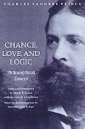 Chance, Love, and Logic Philosophical Essays