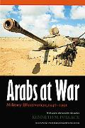 Arabs At War Military Effectiveness, 1948-1991