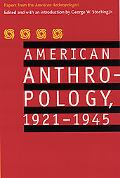 American Anthropology, 1921-1945 Papers from the American Anthropologist