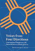 Voices from Four Directions Contemporary Translations of the Native Literatures of North Ame...