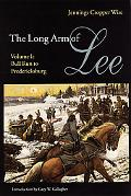 Long Arm of Lee or the History of the Artillery of the Army of Northern Virginia Bull Run to...