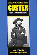 Complete Life of General George A. Custer Through the Civil War
