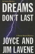 Dreams Don't Last A Sharyn Howard Mystery