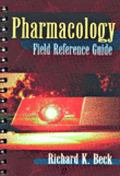 Pharmacology Field Reference Guide