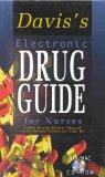 Davis's Electronic Drug Guide for Nurses (CD-ROM for Windows and Macintosh)