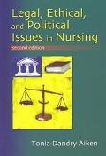 Legal, Ethical, and Political Issues in Nursing