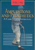 Amputations and Prosthetics A Case Study Approach