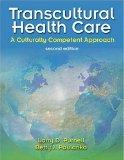 Transcultural Health Care: A Culturally Competent Approach (Book with CD-ROM) (Transcultural...