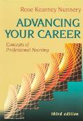 Advancing Your Career Concepts Of Professional Nursing