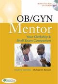 OB-GYN Mentor: Your Clerkship and Shelf Exam Companion