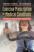 Exercise Prescription for Medical Conditions : Handbook for Physical Therapists