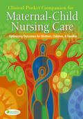 Clinical Pocket Companion for Maternal-Child Nursing