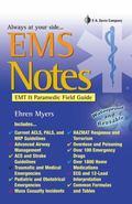 EMS Notes: EMT- Paramedic Field Guide