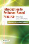 Introduction to Evidence Based Practice: A Practical Guide for Nursing