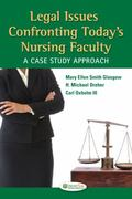 Legal Issues Confronting Today's Nursing Faculty: A Case Study Approach (DavisPlus)