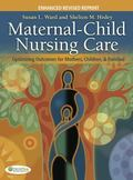 Maternal-Child Nursing Care with the Women's Health Companion: Optimizing Outcomes for Mothe...