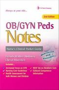 OB/GYN Peds Notes (Nurse's Clinical Pocket Guides)
