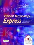 Medical Terminology Express : A Short-Course Approach by Body System (Text and Audio CD)