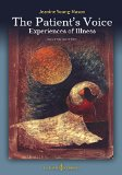 The Patient's Voice Experiences of Illness, 2nd edition