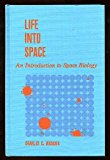 Life into Space: An Introduction to Space Biology