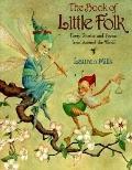 Book of Little Folk: - Lauren A. Mills - Hardcover